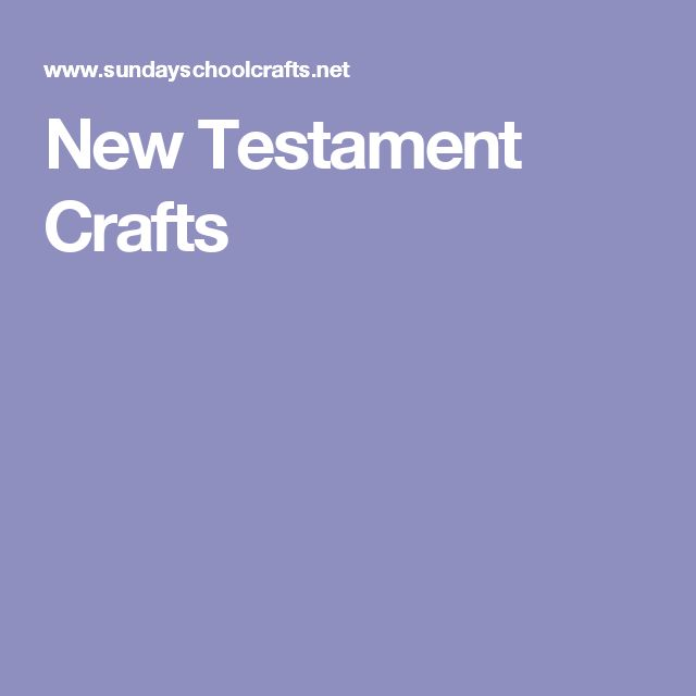 New Testament Crafts