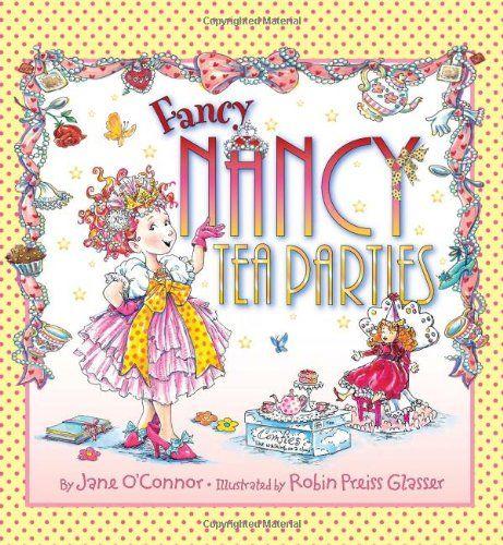 Fancy Nancy: Tea Parties