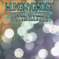 Tight Jacket Death Rattle (Original Mix) by HUNGRY GHOST on SoundCloud