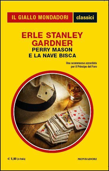 """""""Perry Mason e La Nave Bisca"""" (The Case of the Dangerous Dowager - 1937) Erle Stanley Gardner ITALY (May 2015)"""