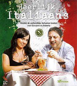 Boek Heerlijk Italiaans van Giovanni Caminita en Roberta Pagnier | ISBN: 9789045207124, verschenen: 2013, aantal paginas: 160 #giovannicaminita #robertapagnier #italië #italiaans #kookboek #kookboeken - In Heerlijk Italiaans nemen de chefs u mee naar hun thuisland om kennis te maken met de echte authentieke Italiaanse keuken, waarin de woorden 'vers' en 'seizoensgebonden' de boventoon voeren...