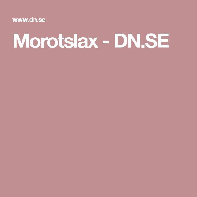 Morotslax - DN.SE