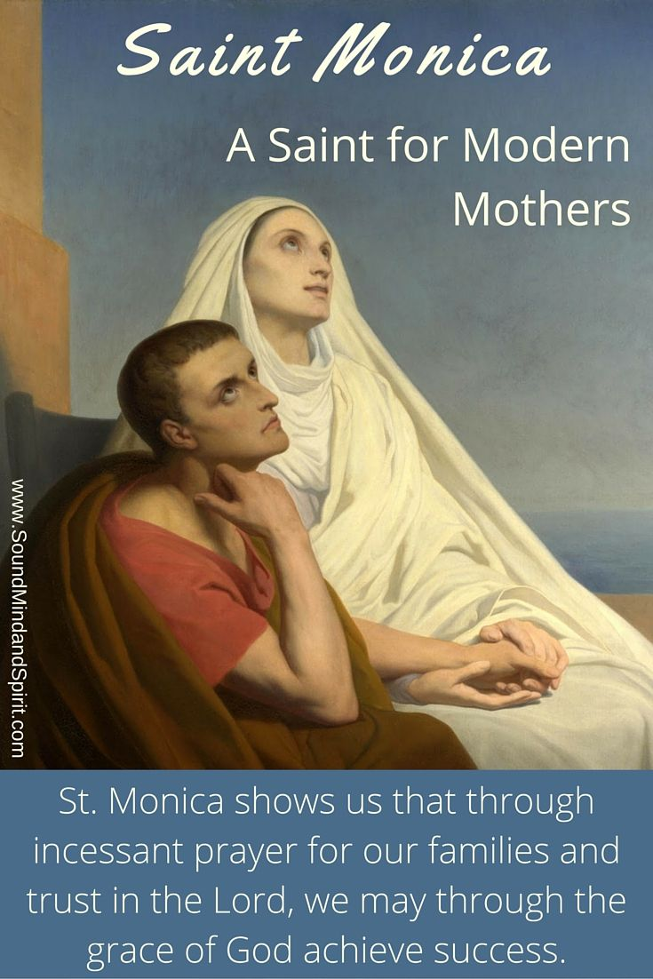 Saint Monica speaks to me as a Mom because of her dedication to bringing her spouse and children to God.  Through constant prayer and persistence.  I hope to emulate her model as a mom trying to bring my children to Christ.