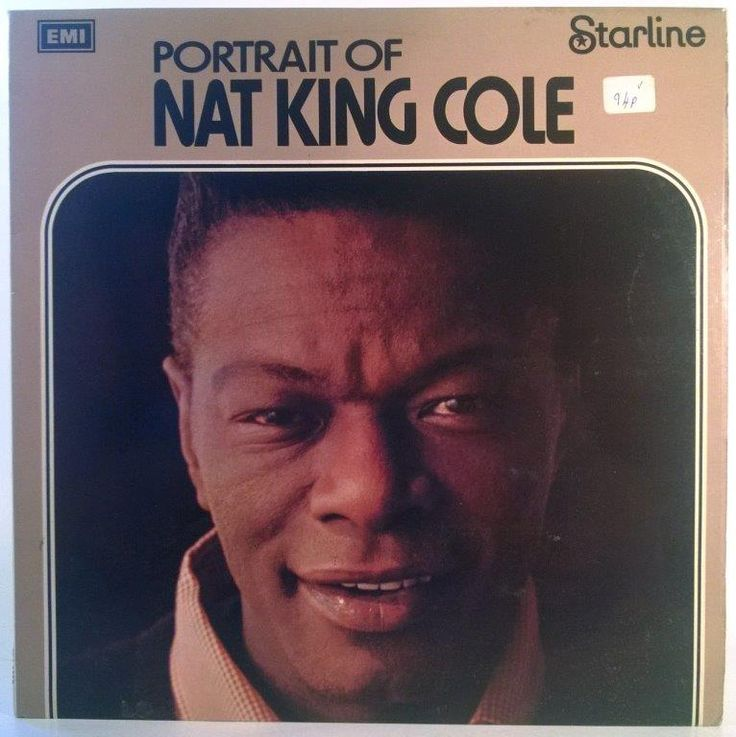 Nat King Cole - Portrait Of Nat King Cole