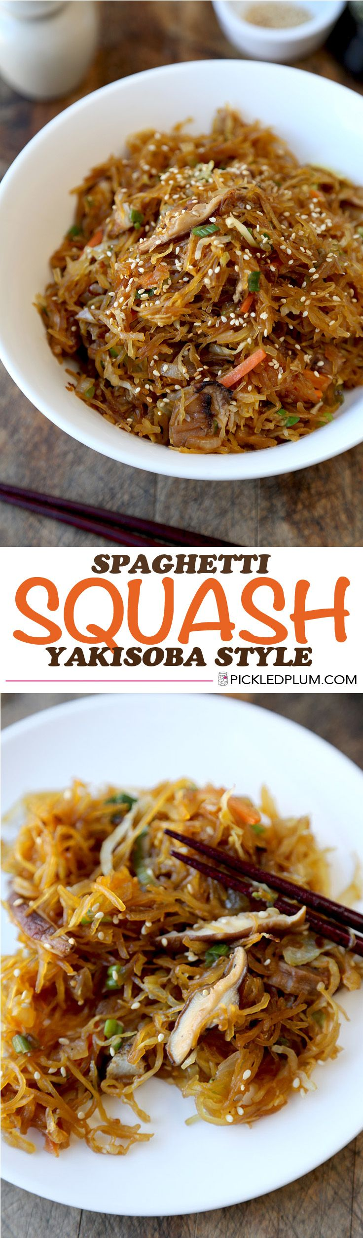 Healthy Recipe: Spaghetti Squash Yakisoba Style - Only 20 minutes to make (after squash is cooked) and makes a wonderful substitute to carbs! Vegetarian. http://www.pickledplum.com/yakisoba-spaghetti-squash-recipe/