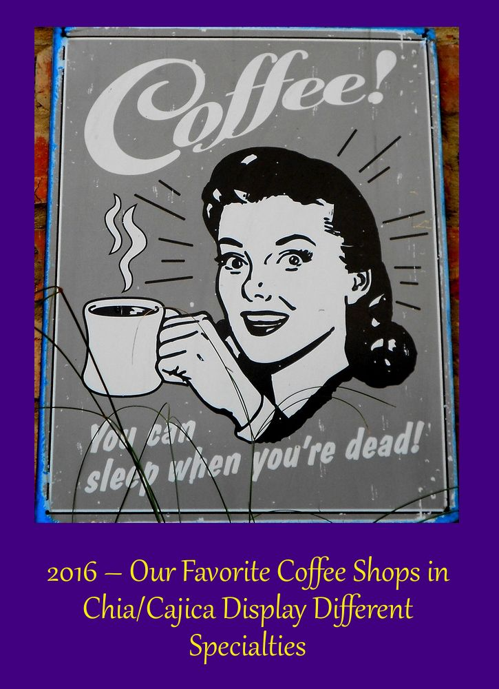 2016 – Our Favorite Coffee Shops in Chia/Cajica Display Different Specialties