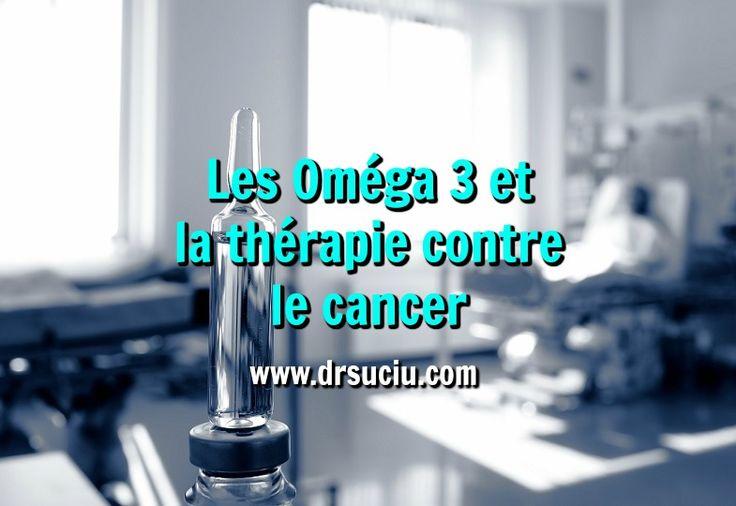 Photo drsuciu Les Oméga 3 et la thérapie contre le cancer