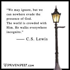 Image result for cs lewis quotes 4 corners of the Earth to Depths of Sea No One Can Escape the Sight Of Yahweh