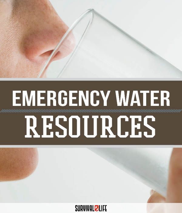 Emergency Water Part 4: Resources | Four-Part Guide On Emergency Water For Preppers by Survival Life at http://survivallife.com/2015/10/22/emergency-water-part-4-resources/
