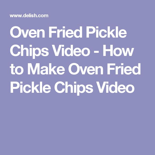 Oven Fried Pickle Chips Video - How to Make Oven Fried Pickle Chips Video