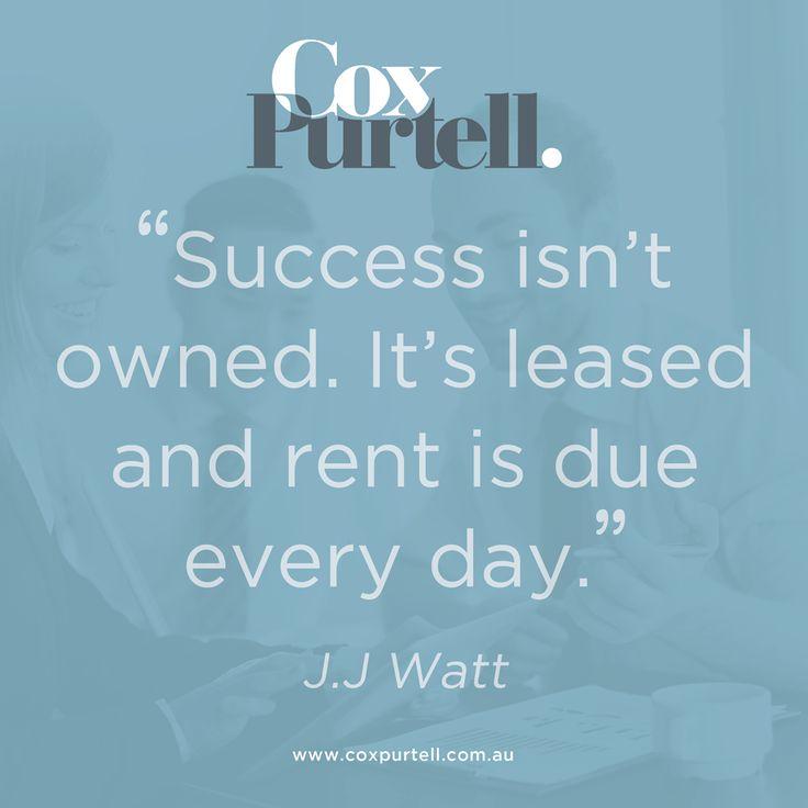 J.J Watt Quote - Cox Purtell Recruitment