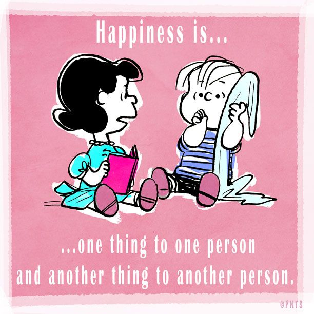 One Thing Is Certain Quotes: Happiness Is One Thing To One Person, And Another Thing To