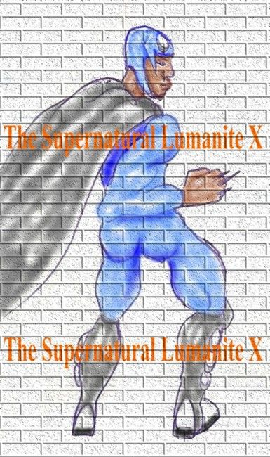 Lumanite X Images - The Supernatural Lumanite X! Read the Novel here:  http://www.amazon.com/dp/B008IDB33O