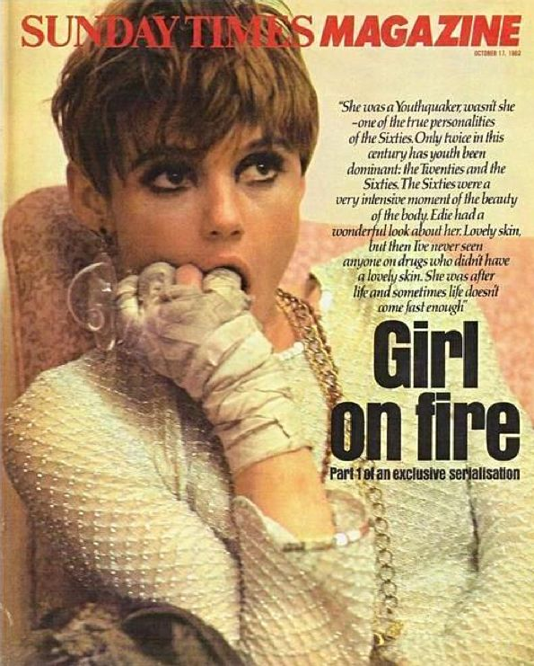 Poor little rich girl Edie Sedgwick, always a trend-setter: dress by Betsey Johnson, bandage by New York Fire Department paramedics. This naughty girl loved to play with matches. She really knew how to light up a room -- be it her apartment or her room at the Chelsea Hotel. She was on fire in '66!