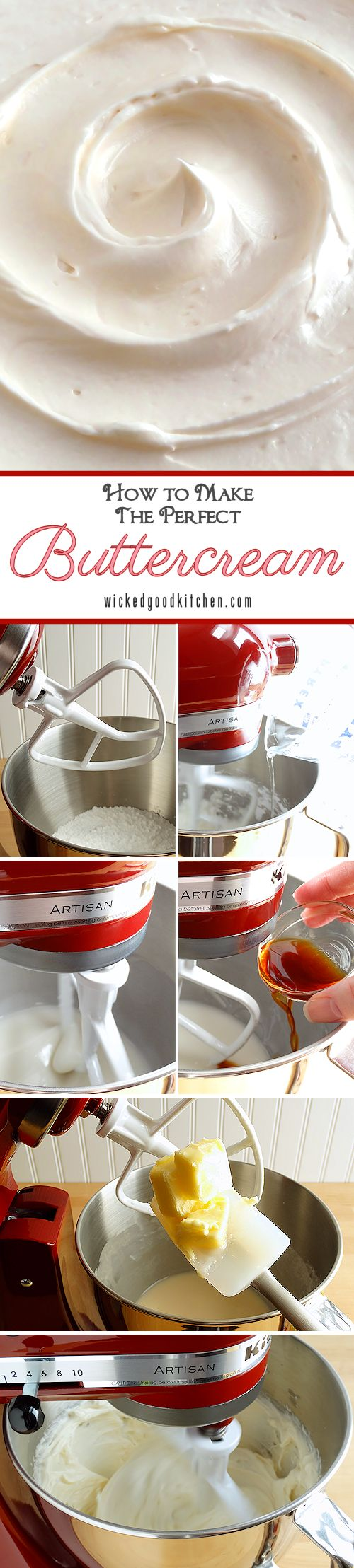 How to Make the Perfect Buttercream Frosting {tutorial} by WickedGoodKitchen.com ~ Everything you need to know about making the perfect buttercream frosting with our recipe for Best Ever American Buttercream. Tutorial includes secret ingredients, a unique method, tips for handling and step-by-step directions and photos. This impressive recipe whips up in just 25 minutes! | dessert recipe