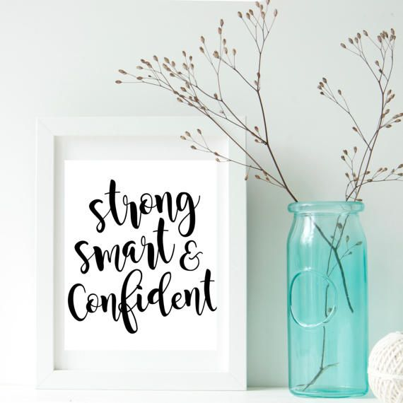 """""""Strong, smart and confident"""" Strong women quotes, Lady boss quotes, Women printable gift, New job gift, Cubicle decor, Feminism poster, Daughter wall art, Dorm room    Welcome to my shop!    Printable posters are the new way of wall decorating.  They are one-of-a-kind and inexpensive to make gifts for family and friends. They can also be used to decorate/refresh the look of any room or office space. The digital file is delivered in minutes, NO waiting, NO shipping fees!    Print at home…"""