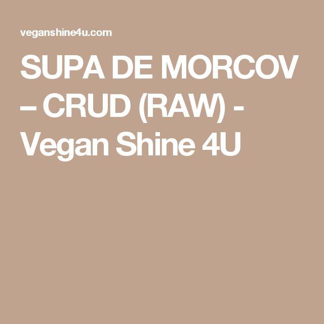 SUPA DE MORCOV – CRUD (RAW) - Vegan Shine 4U
