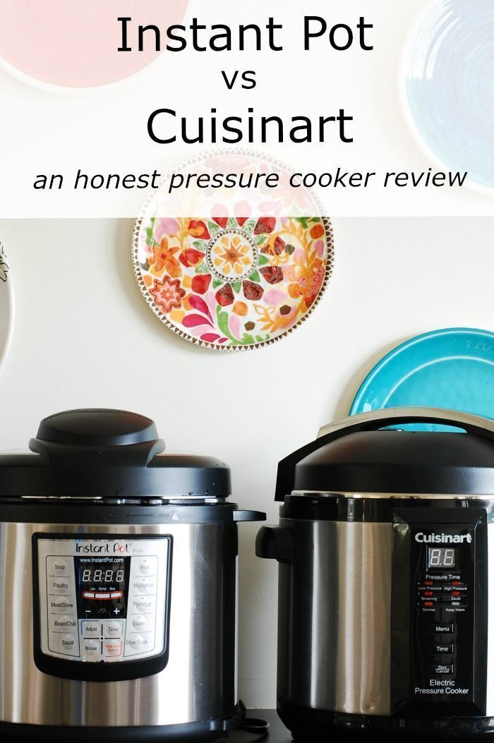 Instant Pot vs Cuisinart - an honest pressure cooker review