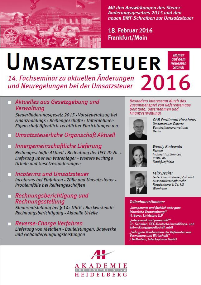 AH Akademie für Fortbildung Heidelberg GmbH: Umsatzsteuer 2016 am 18. Februar 2016 in Frankfurt/Main #Umsatzsteuer #ReverseChargeVerfahren #Rechnungsstellung #Fortbildung #Weiterbildung #Seminar #AkademieHeidelberg