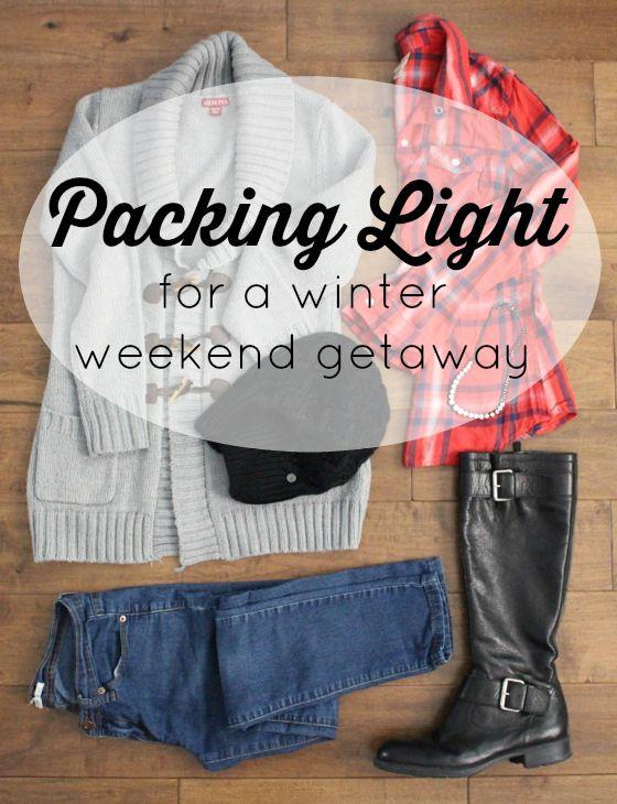 packing light for a long winter weekend getaway