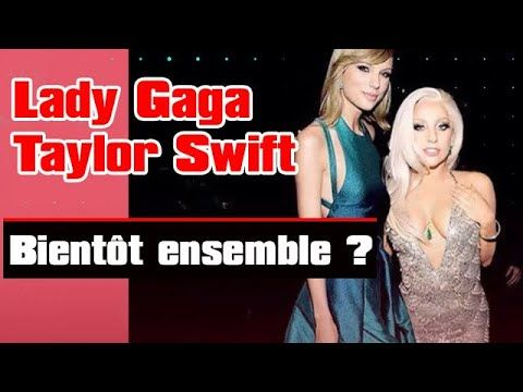▶ NRJ - Lady Gaga et Taylor Swift: vers une collaboration?