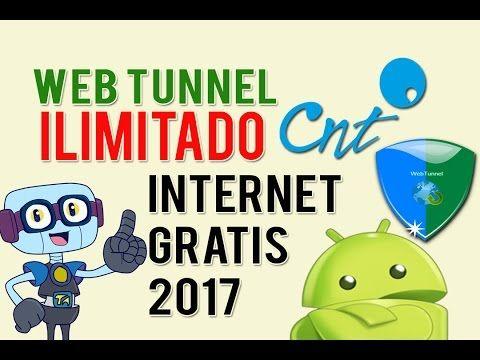 INTERNET GRATIS ILIMITADO CON WEB TUNNEL - CNT - ECUADOR - ANDROID 4.2 a 7.0  #android #ecuador #gratis