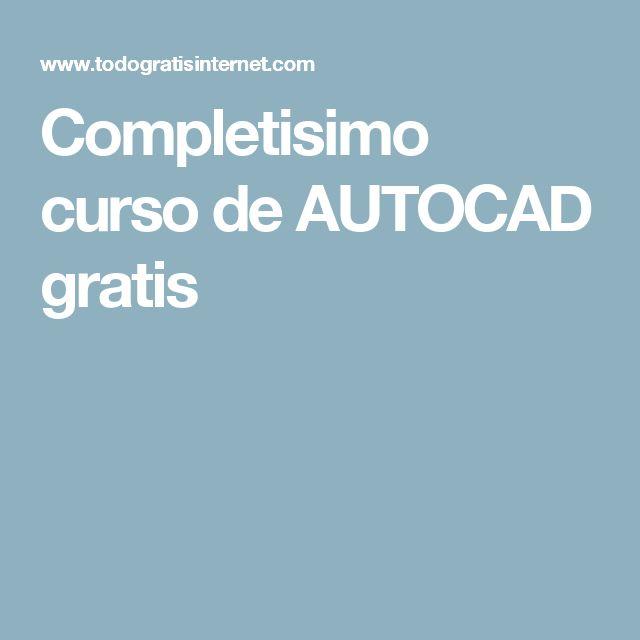 Completisimo curso de AUTOCAD gratis