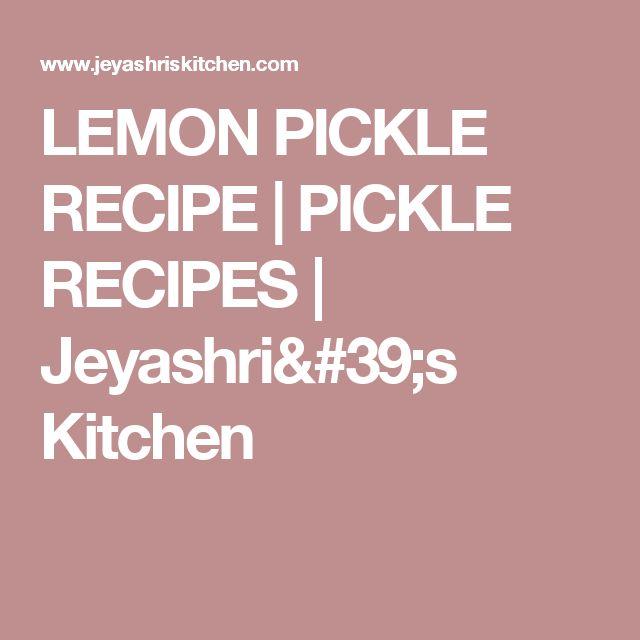 lemon pickle recipe pickle recipes jeyashris kitchen mostly off grid food preservation pinterest pickling lemon and recipes - Jeyashris Kitchen