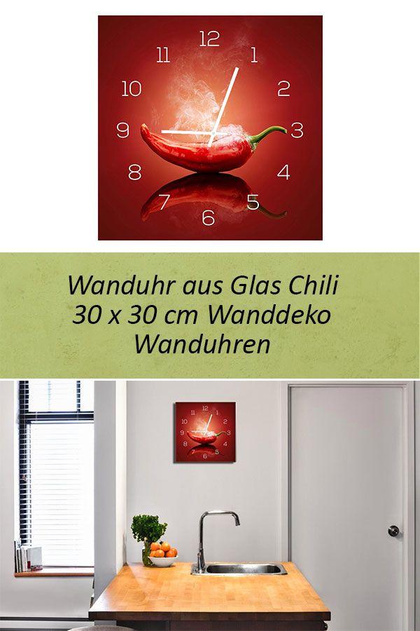 Wanduhr aus Glas 30x30cm Uhr als Glasbild Küche Chili ...