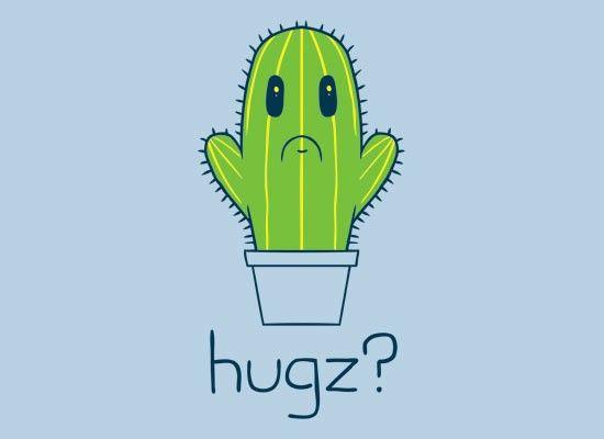Hugz? Cactus T-Shirt | SnorgTees I think this is funny & cute!