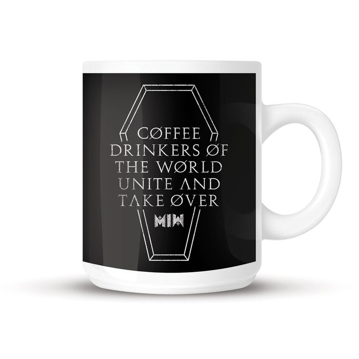 "Motionless in White mug ""Coffee drinkers of the world unite and take over."" - € 9,99"