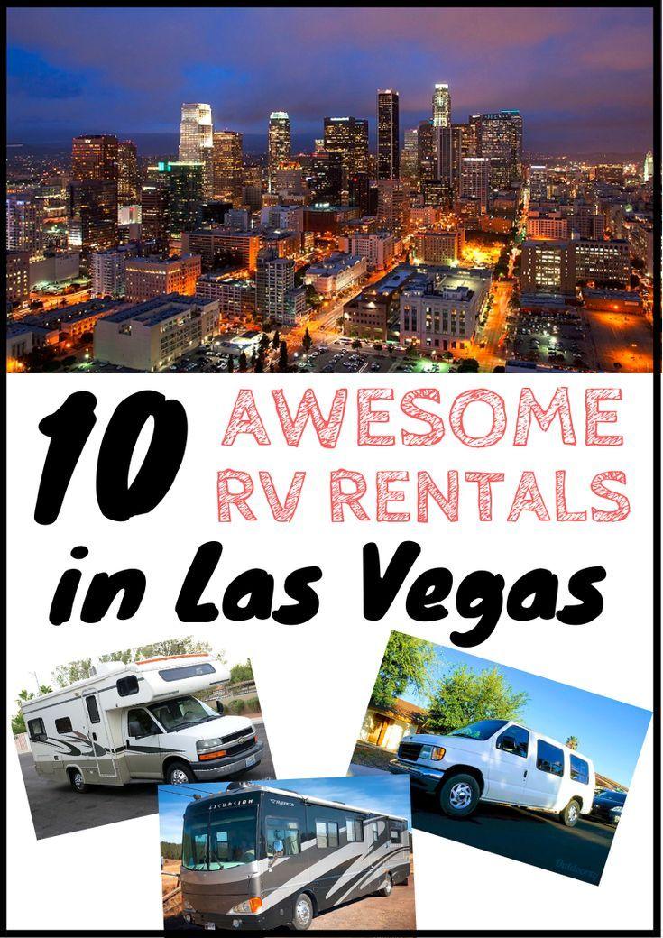 Best Las Vegas Rv Rentals For The Ultimate La Road Trip Rv Rental Las Vegas Rv Las Vegas