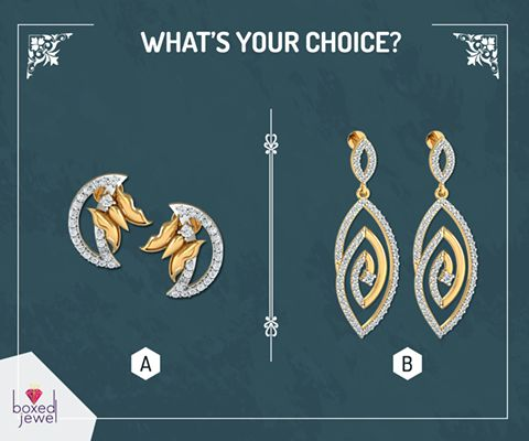 Give a present that will always be cherished. Which one will you gift? #WhatsYourChoice #Earrings #Gift #OnlineShopping
