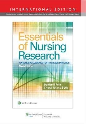 Essentials of nursing research : appraising evidence for nursing practice / Polit, Denise F., Beck, Cheryl Tatano