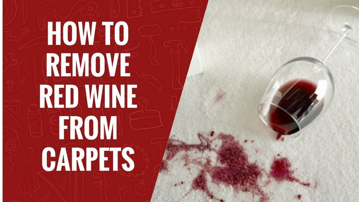 How to Remove Red Wine From Carpets | Carpet Care