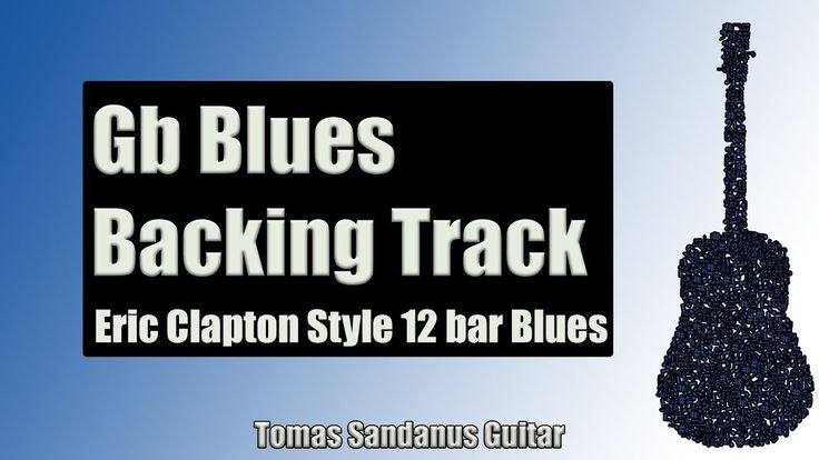 Guitar Backing Track in Gb Blues | Eric Clapton Style | Slow 12 bar Shuffle