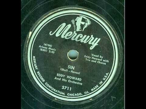 Eddy Howard and his Orchestra - Sin (It's No Sin) (original 78 rpm)  1951 Top 20 Hits