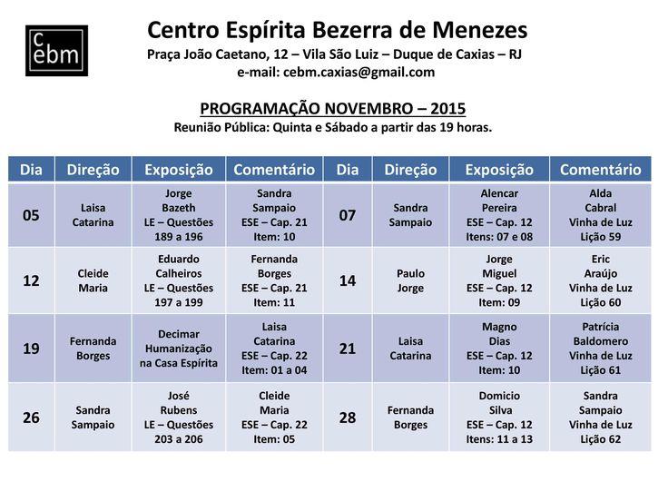 Calendário de Palestras Públicas do mês de Novembro do Centro Espírita Bezerra de Menezes - Duque de Caxias - RJ - http://www.agendaespiritabrasil.com.br/2015/10/30/calendario-de-palestras-publicas-do-mes-de-novembro-do-centro-espirita-bezerra-de-menezes-duque-de-caxias-rj/
