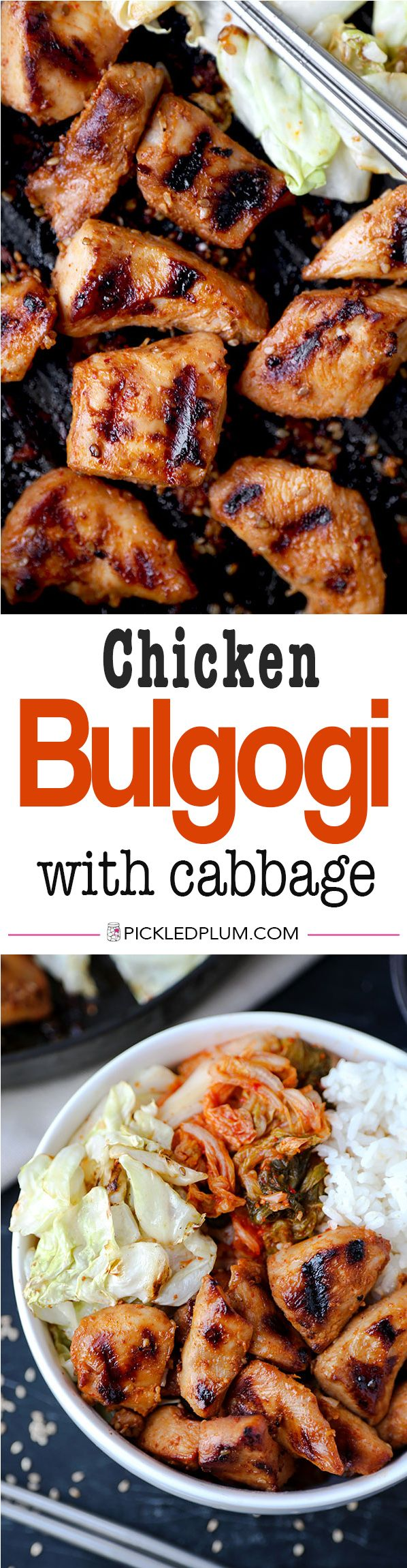 Chicken Bulgogi With Cabbage -  Bring authentic Korean barbecue flavors to your home with this easy and very delicious chicken bulgogi with cabbage recipe! Chicken, Korean, recipe, barbecue, dinner | pickledplum.com