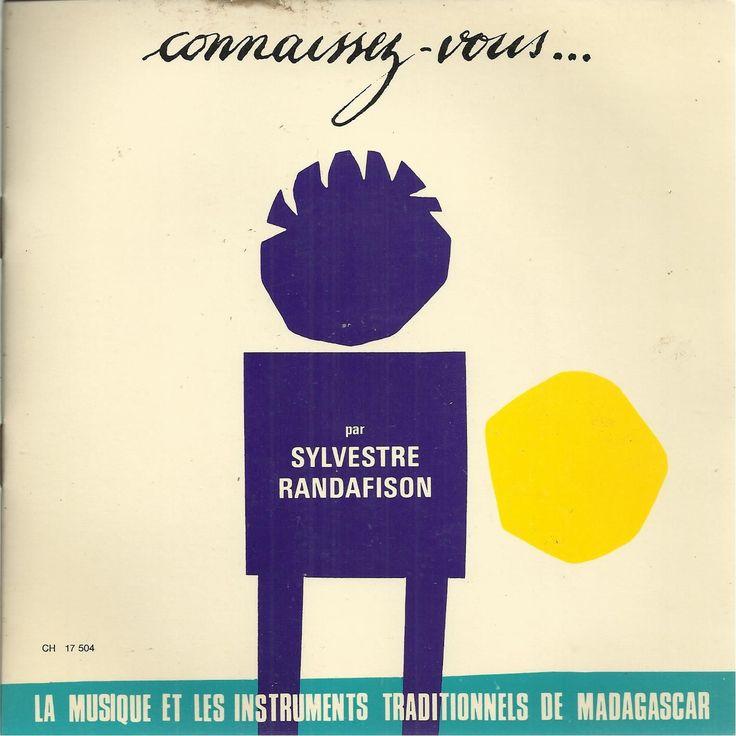 """""""Connaissez vous ... la musique et les instruments traditionnels de #Madagascar"""" par Sylvestre RANDAFISON  - 33t 17cm - Productions Chappell - CH 17504 sur la pochette /CH18504 sur le disque (1960)"""