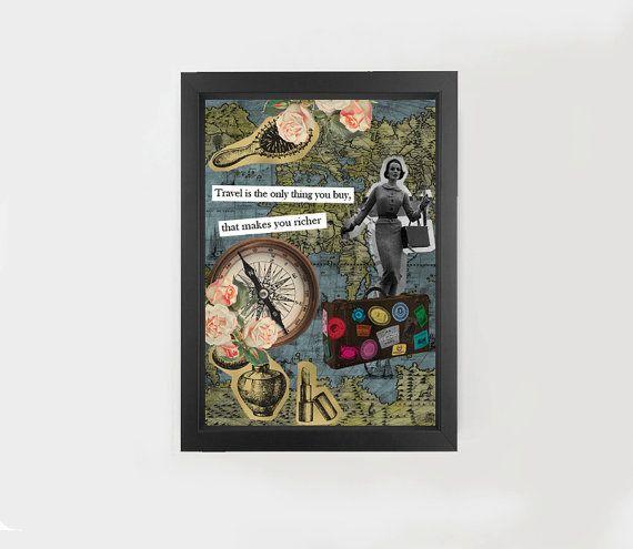Travel Collage, Motivational quote, inspirational art, travel quote #travel #travelling #quote #art #collage #original