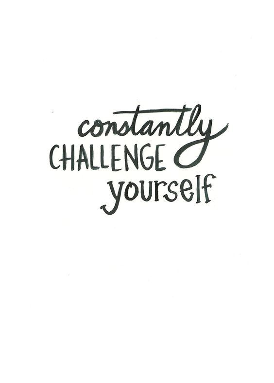 DownDog Inspirations: Constantly Challenge Yourself... From the Downdog Diary Yoga Blog found exclusively at DownDog Boutique