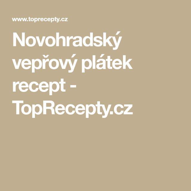 Novohradský vepřový plátek recept - TopRecepty.cz