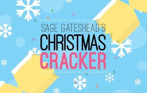 *Venue*: Sage Gateshead & St Mary's Heritage Centre  Christmas starts here! Sage Gateshead together with St Mary's Heritage Centre invite you to...