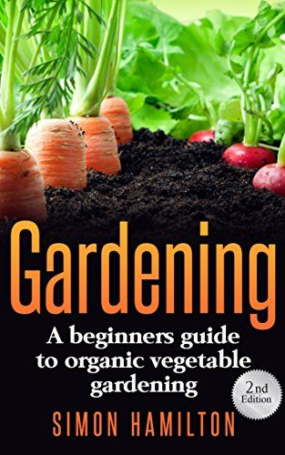 25+ Unique Gardening For Beginners Ideas On Pinterest | Vegetable Garden  For Beginners, Vegetable Planting Guide And Vegetable Gardening