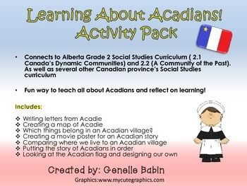 Learning About Acadians Activity Pack Alberta Social Studies