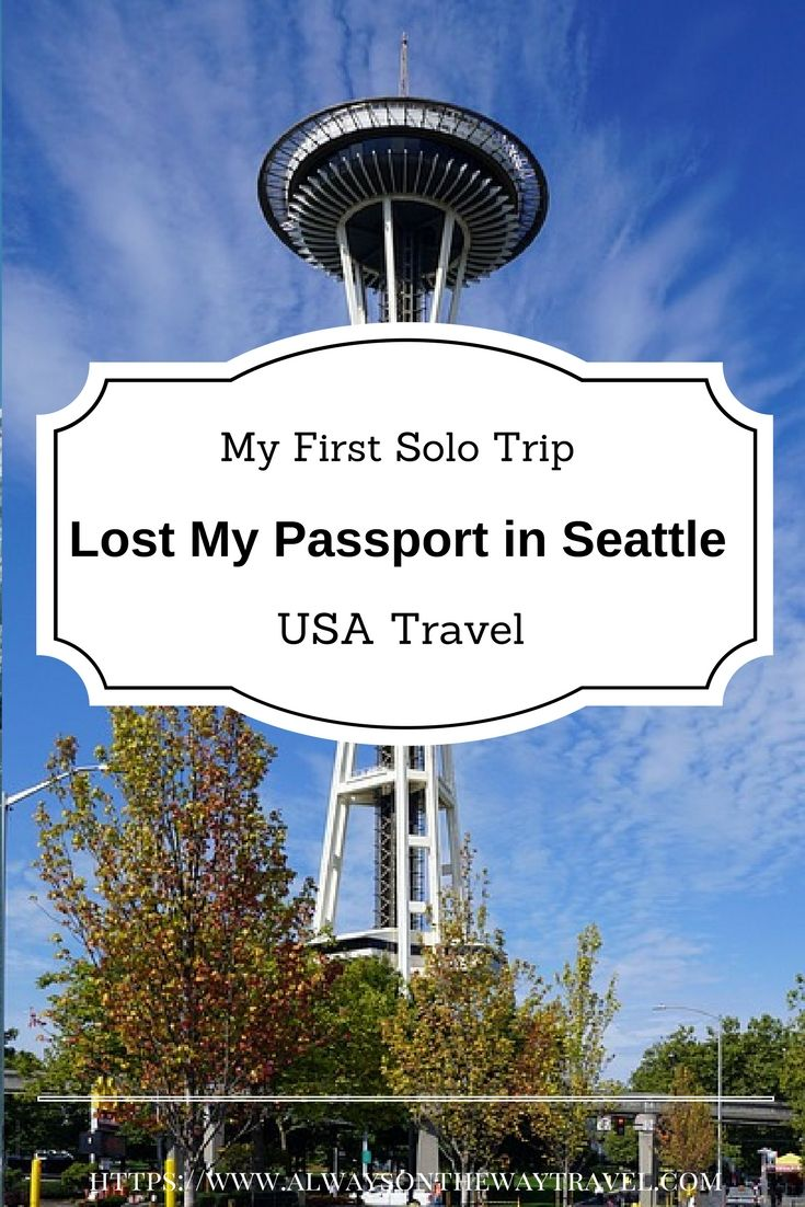 The crazy story of how I lost my passport in Seattle with other valuables, and how I dealt with it and learned important lessons.