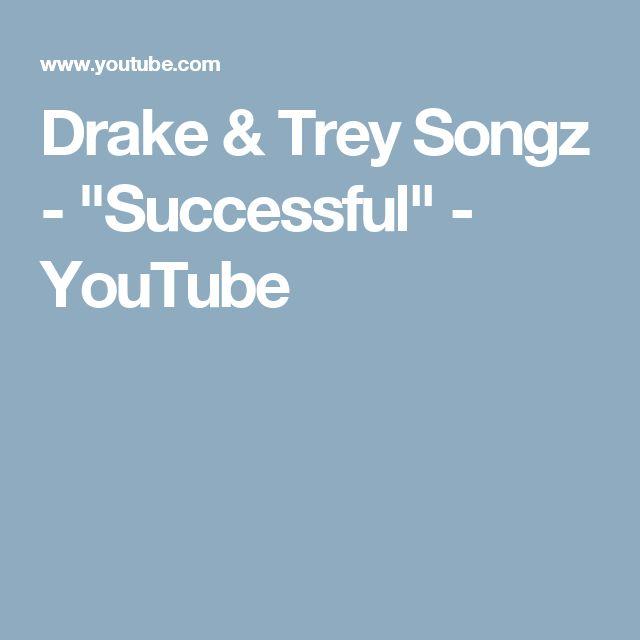 "Drake & Trey Songz - ""Successful"" - YouTube"