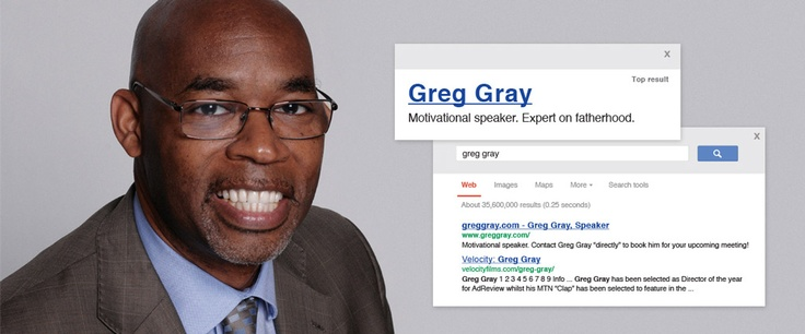 Greg Gray. Are you the famous expert in fatherhood? Well, no. I'm the SA chap from Velocity.