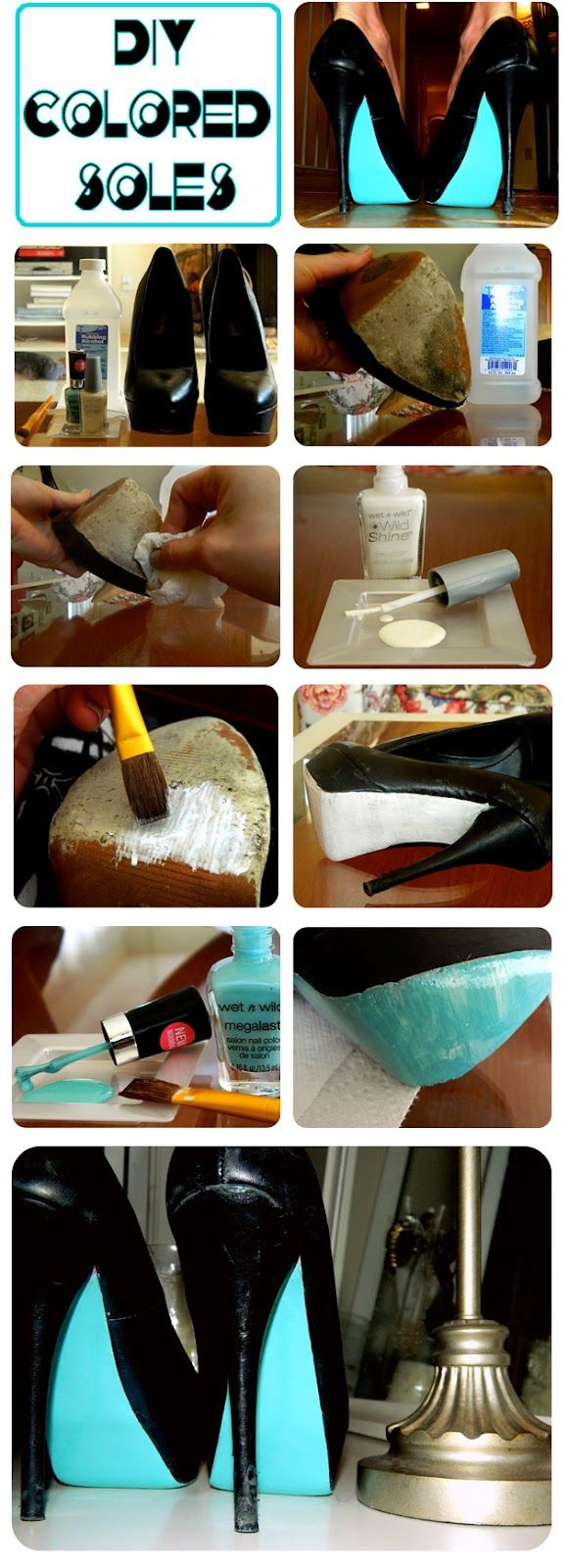 "Sophie and Trey: DIY : Colored Soles - when the bottom of your shoes need a ""re-do""; I believe this is the original blog source..."